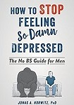 a horwitz how to stop feeling so damned depressed