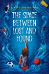 Stark-McGinnis - The Space Between Lost and Found