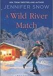 a snow a wild river match