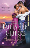 Guhrke - Heiress Gone Wild