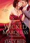 a reid her wicked marquess