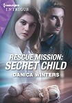 a winters Rescue Mission Secret Child