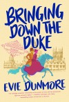 Dunmore - Bringing Down the Duke