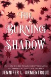 Armentrout - The Burning Shadow